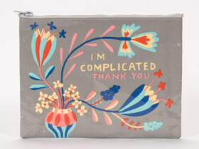 I'm complicated, thank you