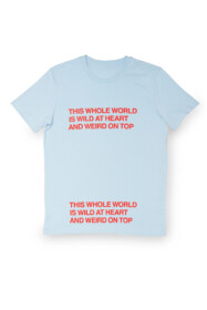 Quote T-shirt Wild at Heart