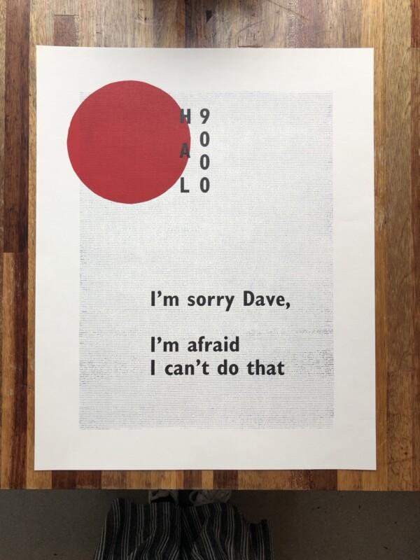 Unique letterpress art work HAL9000