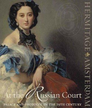 Am russischen Hof, Palast und Protokoll im 19. Jahrhundert