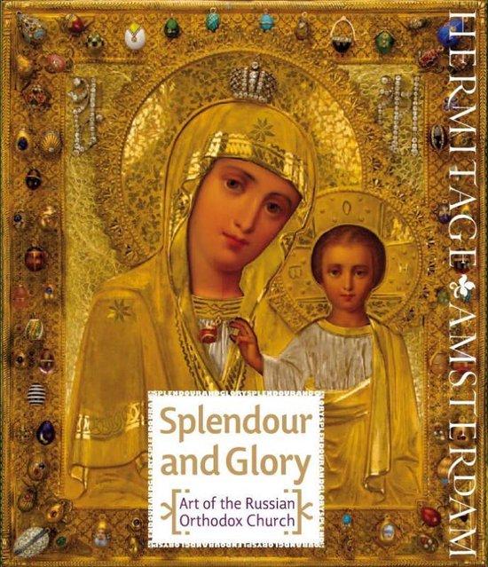 Splendour and Glory, Art of the Russian Orthodox Church