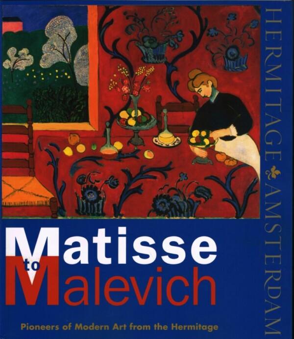 Matisse bis Malewitsch, Pioniere der modernen Kunst aus der Eremitage