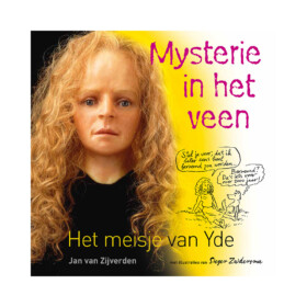 Mysterie in het Veen - Het meisje van Yde