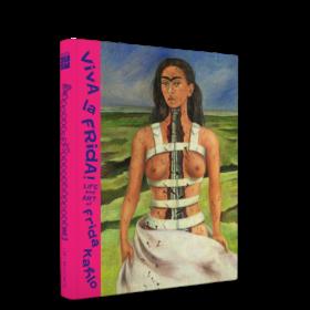 Viva la Frida! Life and art of Frida Kahlo